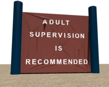 Steel or HDPE Adult Supervision Sign