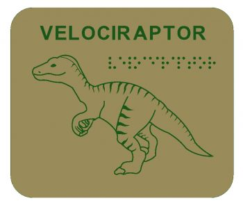 Velociraptor Braille Play Panel